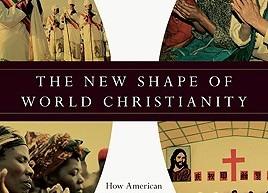 Mark Noll, El nuevo aspecto del cristianismo global